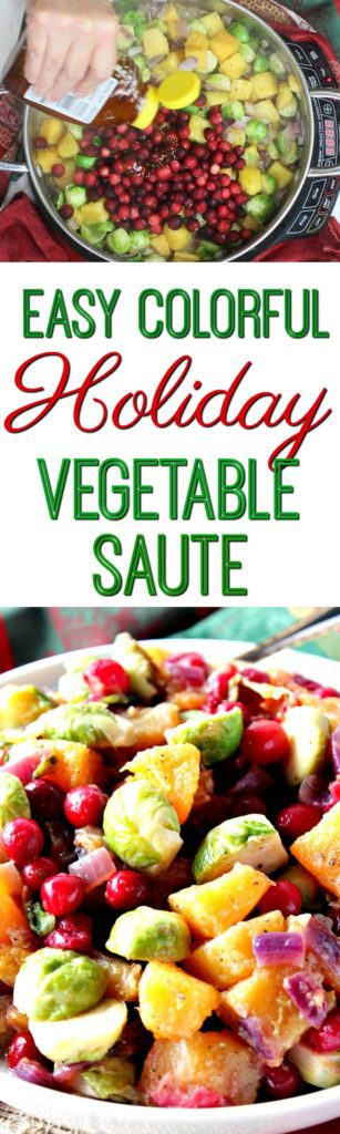 Easy Colorful Holiday Vegetable Saute | Kudos Kitchen by Renee