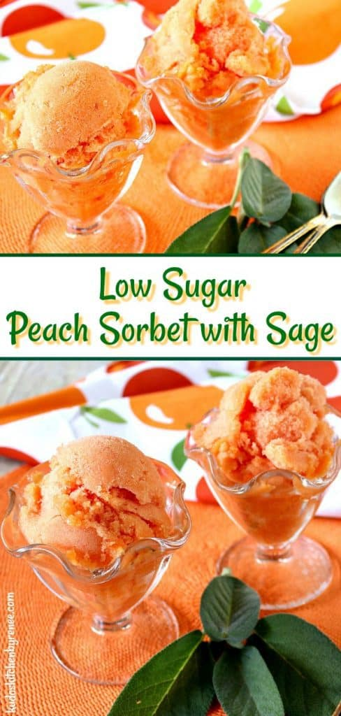 Refreshing Low SugarFresh Peach Sorbet with Sage is a flavorful frozen treat with an unexpected hint of garden sage along with luscious summertime peaches.- kudoskitchenbyrenee.com