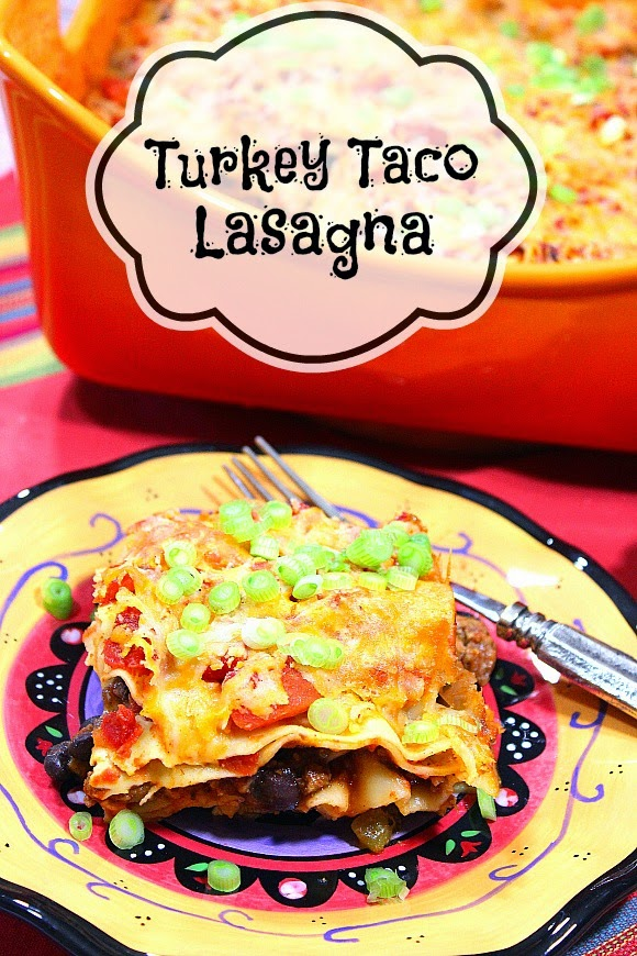 Turkey Taco Lasagna