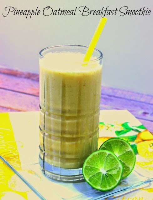 Eye Opening Pineapple Oatmeal Breakfast Smoothie