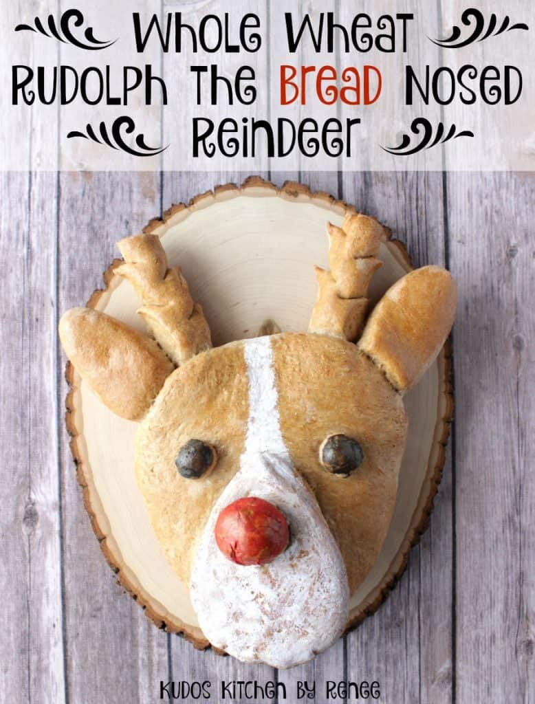 Vertical title text image of Rudolph the Bread-Nosed Reindeer yeast bread on a wooden board.