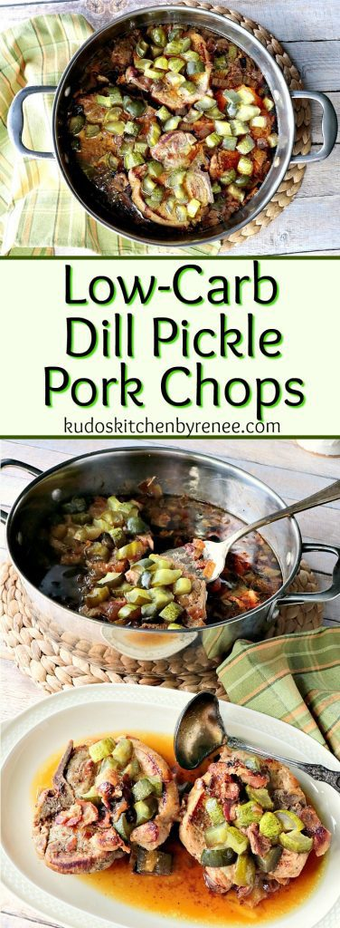 Dill Pickle Pork Chops with Bacon & Onion Low Carb Recipe - kudoskitchenbyrenee.com
