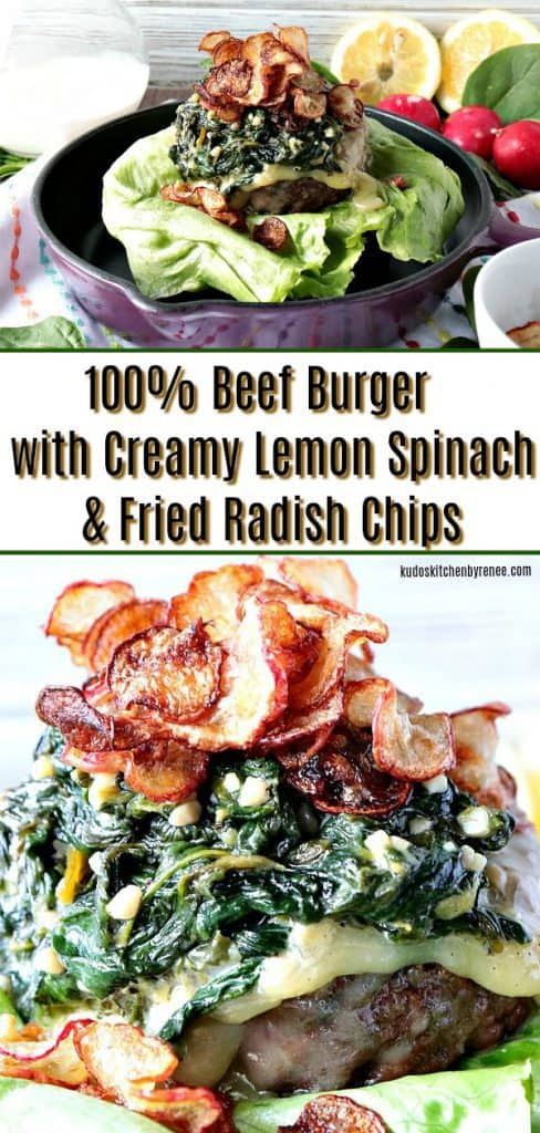 My mission, should I choose to accept, was to make a burger using the secret ingredients; lemon, spinach,cream,and radishes. The result is this 100% Beef Burger Topped with Creamy Lemon Spinach & Fried Radish Chips. What would you have made? - kudoskitchenbyrenee.com