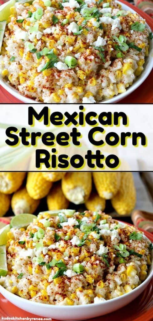 Title text photo collage of Mexican street corn risotto with green onions and cilantro.