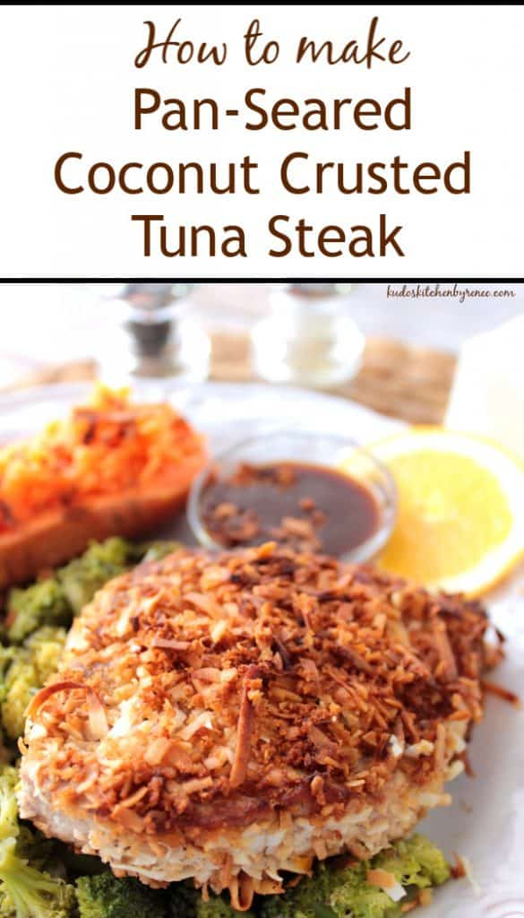 Vertical Title Text Image of Coconut Crusted Tuna Steak