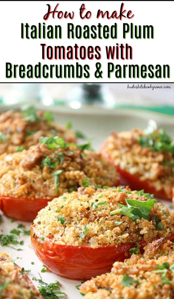 Title text vertical image of Italian Roasted Plum Tomatoes with Breadcrumbs and Parmesan