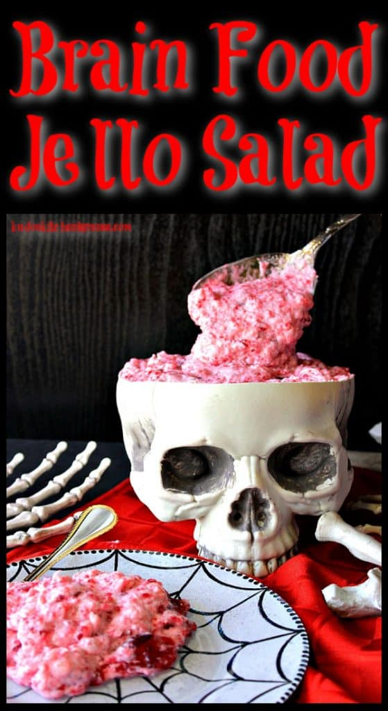 Title text vertical photo of brain food jello salad on a black background.