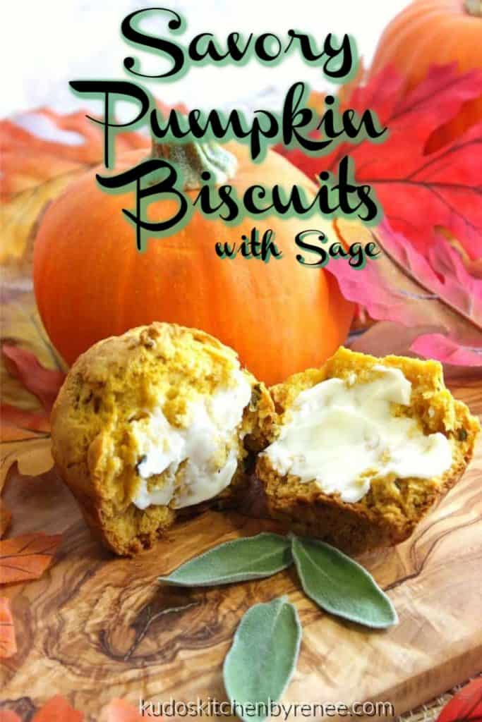 Vertical title text image of a pumpkin biscuit with butter and fresh sage leaves.