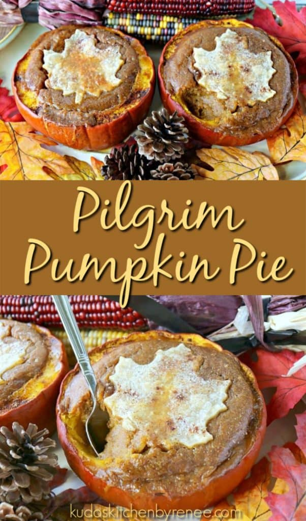 Vertical title text collage images of pilgrim pumpkin pie with acorns and leaves.