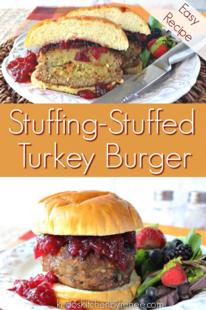 Vertical title text collage image of a stuffed turkey burger with cranberry sauce on a bun.